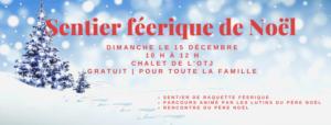 Sentier féérique de Noël @ Chalet de l'OTJ