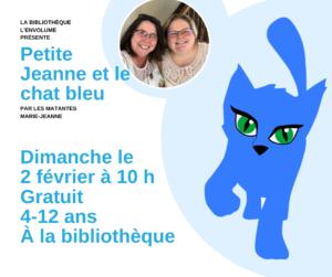 Jeanne et le chat bleu @ Bibliothèque l'Envolume